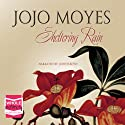Sheltering Rain Audiobook by Jojo Moyes Narrated by Judith Boyd