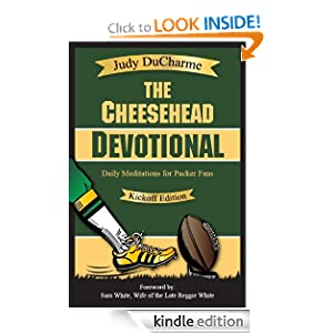 The Cheesehead Devotional: Daily Meditations for Green Bay Packers, Their Fans, and NFL Football Fanatics (NFL Devotions)