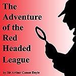 The Adventure of the Red Headed League | Sir Arthur Conan Doyle