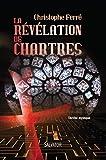 La r�v�lation de Chartres