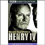BBC Radio Shakespeare: Henry IV, Part One (Dramatized) | William Shakespeare