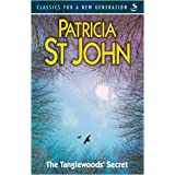 The Tanglewoods' Secret (Classics for a New Generation)by Patricia St John