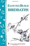 51nIHLEvqoL. SL160  Easy to Build Birdbaths (Storey Country Wisdom Bulletin, A 208) Reviews