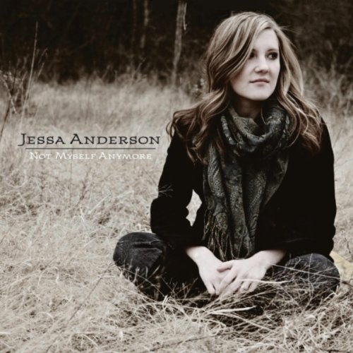 Jessa Anderson - Not Myself Anymore