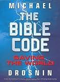 The Bible Code: Saving the World: 3