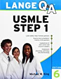Lange Q&A USMLE Step 1, Sixth Edition