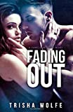 Fading Out: A Living Heartwood Novel (Volume 3)