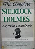 The Complete Sherlock Holmes (Volume I)