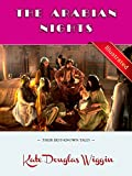 The Arabian Nights (Illustrated): Their Best-known Tales