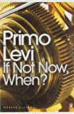 If Not Now When (014118390X) by P. Levi