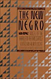 The New Negro : Voices of the Harlem Renaissance