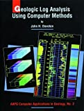 img - for Geologic Log Analysis Using Computer Methods (Computer Applications in Geology) (Computer Applications in Geology) by John H. Doveton (1994-05-10) book / textbook / text book