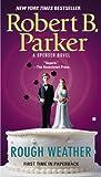 """Robert B Parker """"Rough Weather"""""""