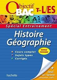 Objectif Bac - Entraînement - Histoire-Géographie Terminales ES/L