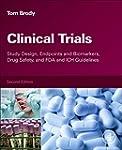 Clinical Trials: Study Design, Endpoi...