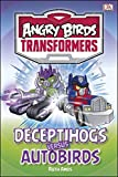 Angry Birds Transformers Deceptihogs versus Autobirds (DK Reads Starting to Read)