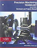 Workbook and Projects Manual for Hoffman/Hopewell/Janes? Precision Machining Technology, 2nd