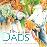 img - for I Have Two Dads book / textbook / text book