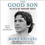 The Good Son: The Life of Ray 'Boom Boom' Mancini | [Mark Kriegel]