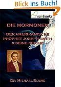 Die Mormonen - Der amerikanische Prophet Joseph Smith und seine Kirche (sciebooks 5)