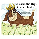 img - for Bessie the Big Game Hunter book / textbook / text book