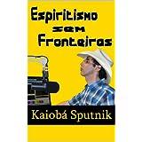 Espiritismo sem Fronteiras