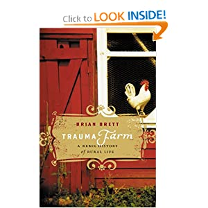 Trauma Farm: A Rebel History of Rural Life