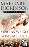 Margaret Dickinson Sing As We Go & Wish Me Luck Duo