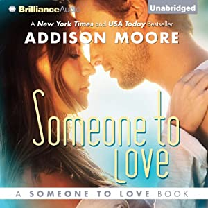 Someone to Love: Vol. 1 | [Addison Moore]