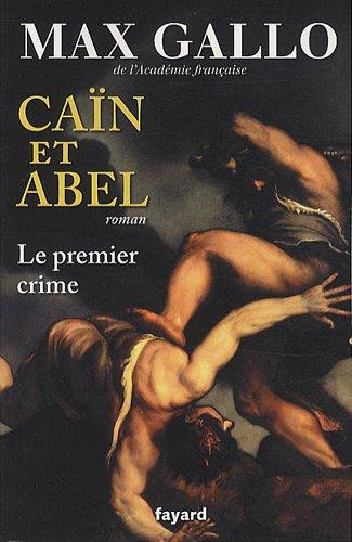 Caïn et Abel : le premier crime