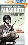 Parachute Infantry: The book that ins...
