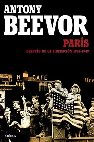 París Después De La Liberación 1944-1949