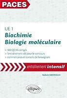 UE1 Biochimie Biologie Moléculaire 300 QCM Corrigés