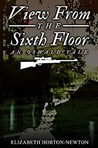 View From The Sixth Floor:: An Oswald Tale by Elizabeth Horton-Newton ebook deal