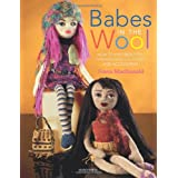 Babes in the Wool: How to Knit Beautiful Fashion Dolls, Clothes and Accessoriesby Fiona McDonald