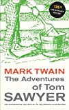 The Adventures of Tom Sawyer (Mark Twain Library)