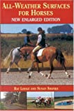 img - for All-Weather Surfaces for Horses book / textbook / text book