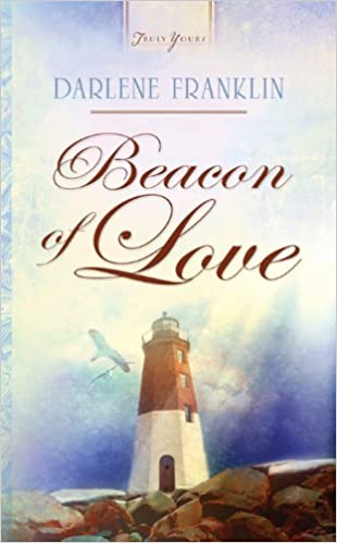 Beacon Of Love (Truly Yours Digital Editions Book 855)