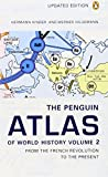 img - for The Penguin Atlas of World History: Volume 2: From the French Revolution to the Present (Penguin Reference Books) book / textbook / text book