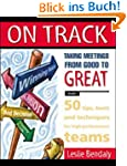 On Track: Taking Meetings from Good t...