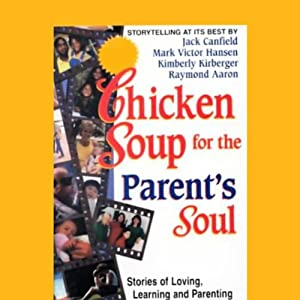 Chicken Soup for the Parent's Soul Audiobook