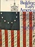 Building Early America: Contributions Toward the History of a Great Industry