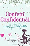 Holly McQueen Confetti Confidential