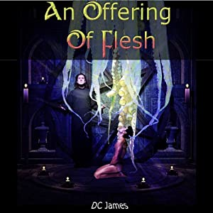 An Offering of Flesh | [D. C. James]