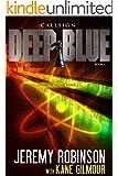 Callsign: Deep Blue (Chess Team Adventure series Book 7)
