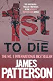 James Patterson 1st to Die (Womens Murder Club 1)