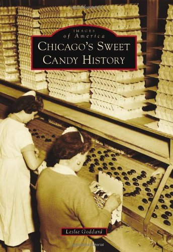 Chicago's Sweet Candy History (Images of America) (Restaurants In Chicago compare prices)
