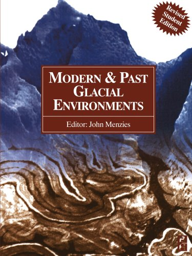 Modern and Past Glacial Environments: Revised Student Edition PDF