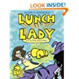 Lunch Lady and the Video Game Villain: Lunch Lady #9