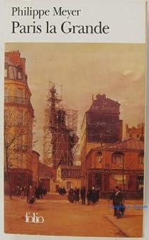 Paris la grande par Meyer